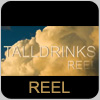 MOVIE - Talldrinks Reel - copyright Tall Drinks